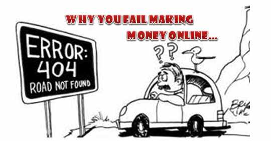 why people fail making money online image